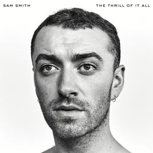 The Thrill Of It All , Sam Smith