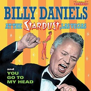 Billy Daniels At The Stardust Las Vegas /  You Go , Billy Daniels