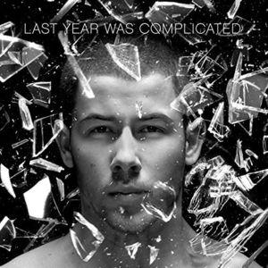 Last Year Was Complicated , Nick Jonas