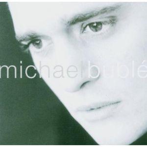 Michael Buble , Michael Bublé