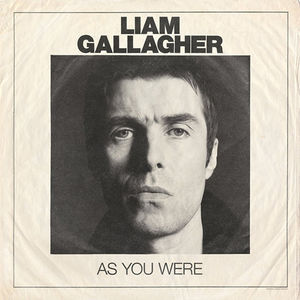 As You Were [Explicit Content] , Liam Gallagher