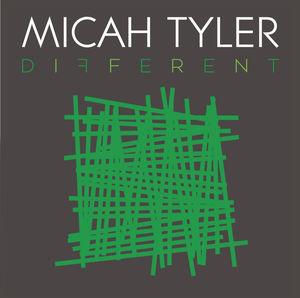 Different , Micah Tyler