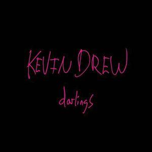 Darlings , Kevin Drew