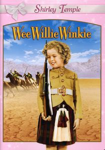 Wee Willie Winkie , Shirley Temple