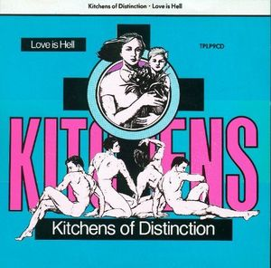 Love Is Hell [Import] , Kitchens of Distinction