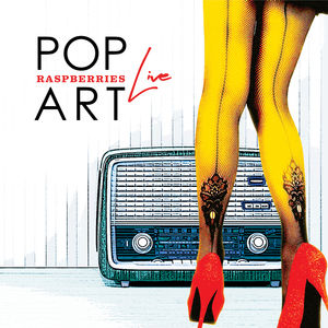Pop Art Live , The Raspberries