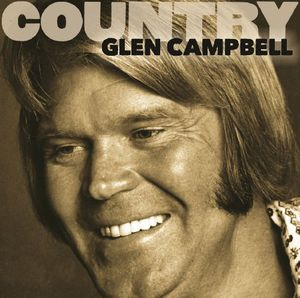 Country: Glen Campbell , Glen Campbell