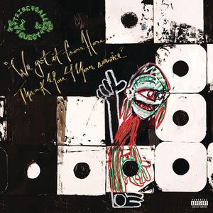 We Got It from Here: Thank You 4 Your Service , Tribe Called Quest