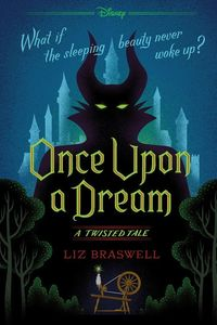 Once Upon a Dream (A Twisted Tale)
