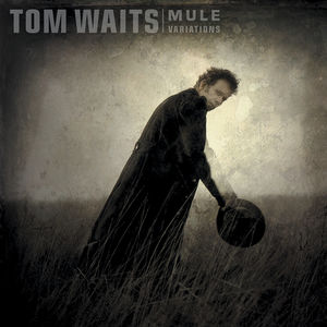 Mule Variations [Import] , Tom Waits