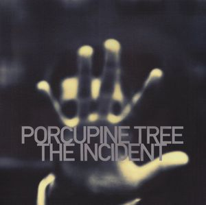 Incident [Import] , Porcupine Tree