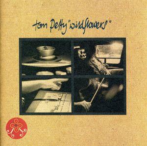 Wildflowers , Tom Petty