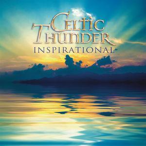 Inspirational , Celtic Thunder