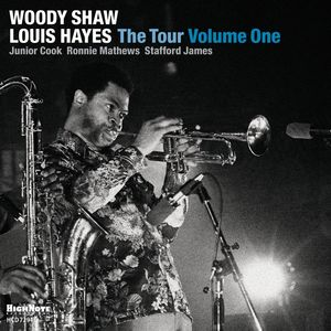 The Tour: Voume One , Woody Shaw