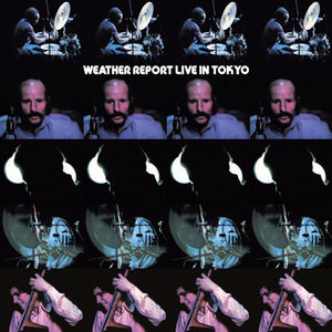 Live In Toyko  Weather Report , Weather Report