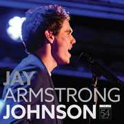 Jay Armstrong Johnson-Live at Feinstein's/ 54 Below , Jay Armstrong Johnson