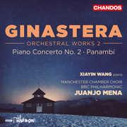Ginastera: Orchestral Works 2 , Xiayin Wang
