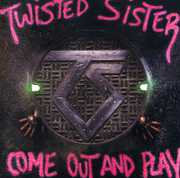 Come Out & Play , Twisted Sister