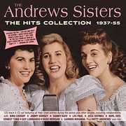 Andrews Sisters - The Hits Collection 1937-55 , The Andrews Sisters