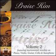 Praise Him Compilation, Vol. 2 , Various Artists