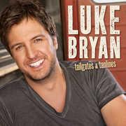 Tailgates and Tanlines , Luke Bryan