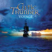 Voyage , Celtic Thunder