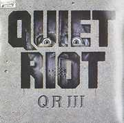QR III (The Wild & the Young) , Quiet Riot
