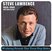 Walking Proud: Teen /  Pop Sides 1959-1966 , Steve Lawrence