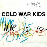 Mine Is Yours , Cold War Kids