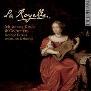 Royalle: Music for Kings & Courtiers , Gordon Ferries