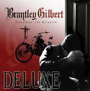 Halfway To Heaven , Brantley Gilbert