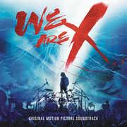 We Are X (Original Soundtrack) , X Japan