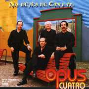 No Dejes de Cantar [Import] , Opus Quatro