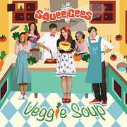 Veggie Soup , The Squeegees