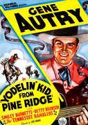 Yodelin Kid from Pine Ridge , Gene Autry