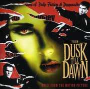 From Dusk Til Dawn (Original Soundtrack) , Various Artists