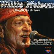 King of the Outlaws , Willie Nelson
