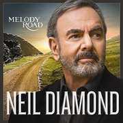 Melody Road , Neil Diamond