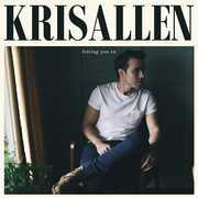 Letting You in , Kris Allen