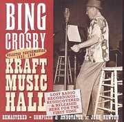 Lost Radio Recordings Released for the First Time 1935 & 1936 Kraft Music Hall Performances , Bing Crosby