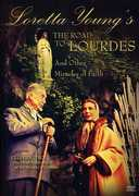 Loretta Young's the Road to Lourdes and Other Miracles of Faith , Loretta Young