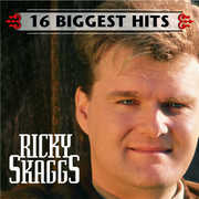 16 Biggest Hits , Ricky Skaggs