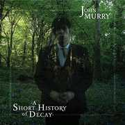 Short History Of Decay [Import] , John Murry