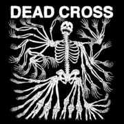 Dead Cross , Dead Cross