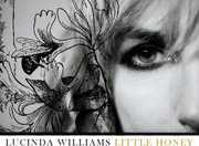Little Honey , Lucinda Williams
