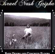 Barn Doors & Concrete Floors [Import] , Israel Nash Gripka