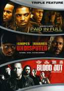 Paid In Full/ Undisputed/ Blood Out