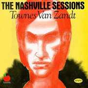 Nashville Sessions [Import] , Townes Van Zandt