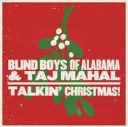Talkin Christmas , The Blind Boys of Alabama