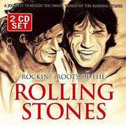 Rockin Roots of the Rolling Stones , The Rolling Stones